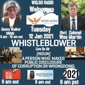 WGLRO Radio welcomes (Ret) Colonel Wesley Martin -Never Alone- the DWMS 1-12-2021
