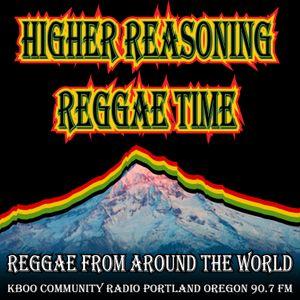Higher Reasoning Reggae Time 11.12.17
