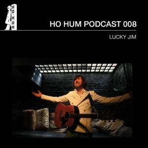 HOHUMPODCAST008 - Lucky Jim