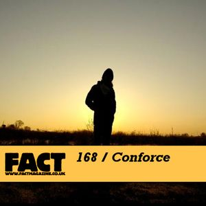 FACT Mix 168: Conforce