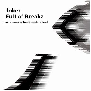 Joker Full of breakz dj set live recording 2001