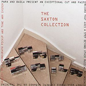 The Saxton Collection Breaks Mix - Para and Baila