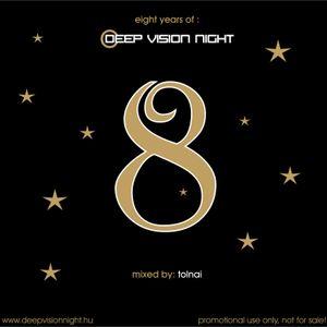 Tolnai * 8 Years Of Deep Vision Night (2008)