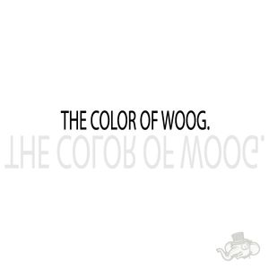 THE COLOR OF WOOG.