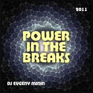 Evgeny Minin - Power in the breaks