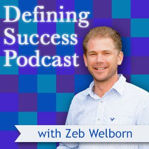 Episode 55: An Entrepreneurial Mindset with Zeb Welborn