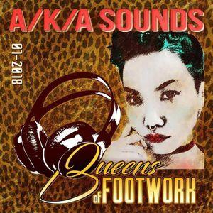 Queens Of Footwork Mixx Series - A/K/A SOUNDS / Jan 2018