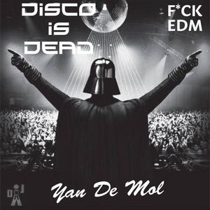 Yan De Mol - Disco is Dead