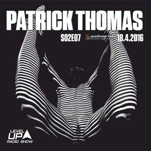 DJ Patrick Thomas - Level UP radioshow S02E07 The Beginning