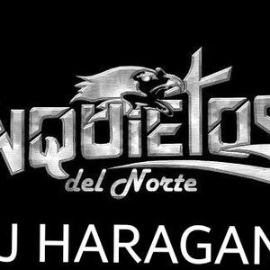 INQUIETOS DEL NORTE MIX BY DJ HARAGAN