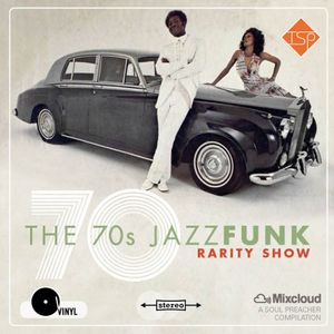 The 70s JazzFunk Rarity Show