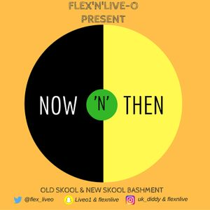 Now'N'Then Bashement Mix
