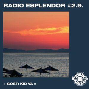 Radio Esplendor #2.9. w/KID Va