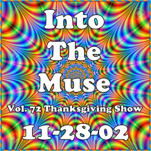Into The Muse - Vol. 72 - 11-28-02 - KKCR - Thanksgiving Show - Kaua'i Community Radio