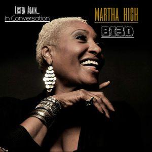 The Wayne Boucaud Radio Show,Blackin3D Presents, In conversation with Martha High....