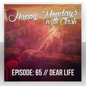 Episode: 65 (Dear Life) [April 7, 2014]