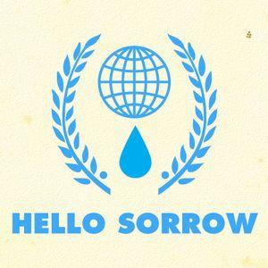 Hello Sorrow Radio: Episode 4: Hello Young Lovers, You Even Taste Like The Sun
