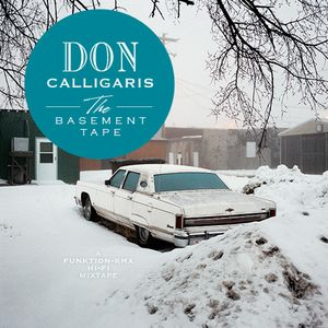 Don Calligaris - The Basement Tape