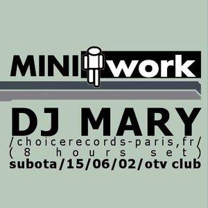 Mary @ MiniWork - OTV Club, 15-06-2002