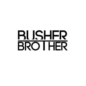 BUSHER BROTHER: CHILL MIX FOR PLEASURE