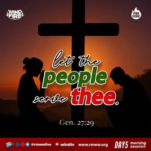Wind & Fire 2020 DAY 5 MORNING:  LET THE PEOPLE SERVE THEE - PST IGONI PEPPLE