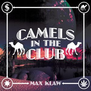 RADIOKLAW - Episode #1 - Camels In The Club