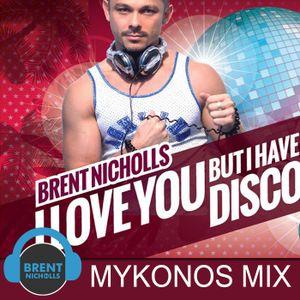 I CHOSE DISCO: THE MYKONOS MIX