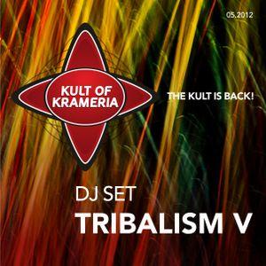 Tribalism V By Kult of Krameria