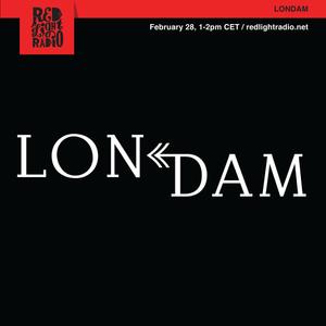 LONDAM @ Red Light Radio 02-28-2019