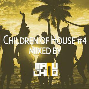 Children of House #4