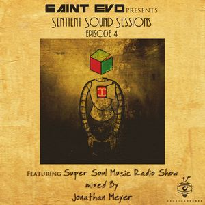 SSS EPISODE 4 ft. Jonathan Meyer of Super Soul Music