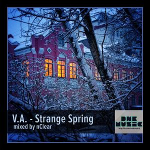 V.A. - Strange Spring (mixed by nClear)