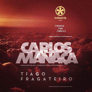 Carlos Manaca LIVE @ INDUSTRIA CLUB   Oporto, Portugal