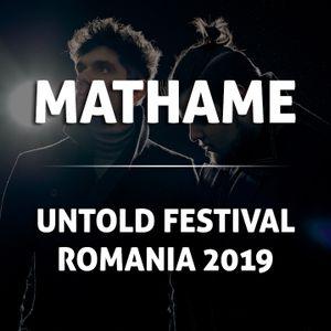 Mathame - Live @ Untold Festival (Romania) 4.8.2019