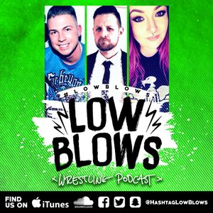 Low Blows 96: $140m Worth Of Tears