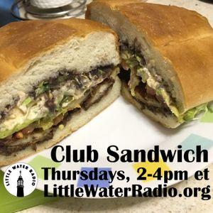 Club Sandwich #113 11-02-17 w/ Ellen Qbertplaya littlewaterradio.com