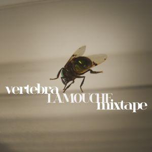 Vertebra LAMOUCHE mixtape