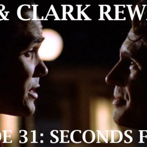 Lois & Clark Rewatch 31 - Seconds Forget