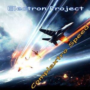 Electron Project - Complextro Speed(02.06.2013)