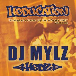 DJ Mylz - Live At Heducation - July 2017