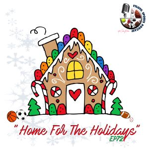 "FTLOTG: EP72 ""Home For The Holidays"""