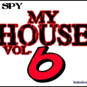 DJ SPY - My House Vol. 6