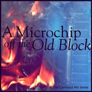 A Microchip off the Old Block