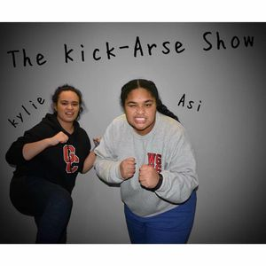 Kick Arse Show Podcast 3