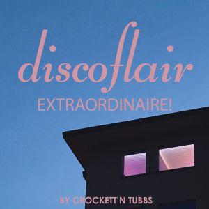 Discoflair Extraordinaire June 2021