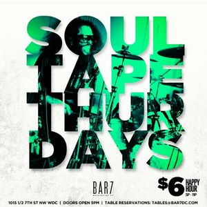 SOUL TAPE THURSDAY HAPPY HOUR 5-25-17 PT 1 (recorded live at Bar 7)