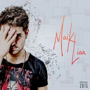 Maik Lian - Mix 2015 !