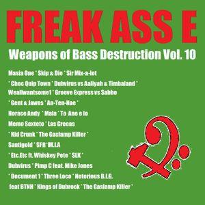 Weapons of Bass Destruction Volume 10