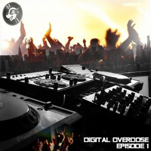 DIGITAL OVERDOSE EPISODE 1