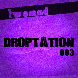 Droptation 003